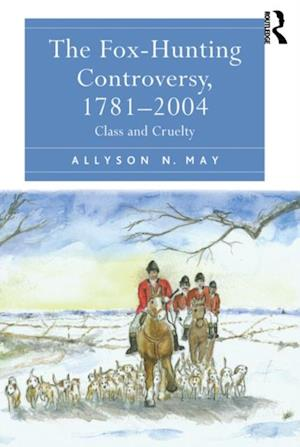 Fox-Hunting Controversy, 1781-2004