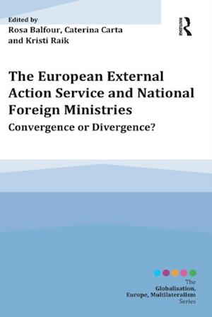 European External Action Service and National Foreign Ministries