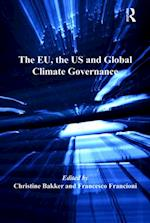 EU, the US and Global Climate Governance af Christine Bakker