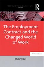 Employment Contract and the Changed World of Work (Corporate Social Responsibility Series)