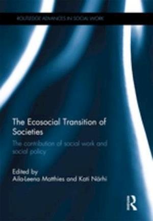 Ecosocial Transition of Societies