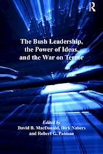 Bush Leadership, the Power of Ideas, and the War on Terror af Dirk Nabers