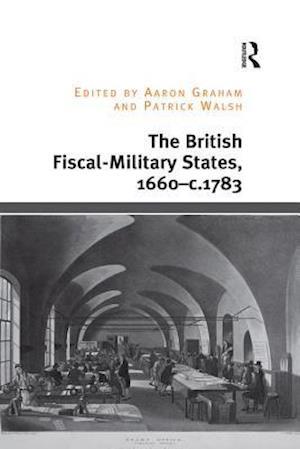 British Fiscal-Military States, 1660-c.1783