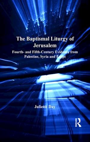 Baptismal Liturgy of Jerusalem