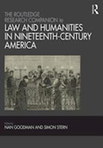 Routledge Research Companion to Law and Humanities in Nineteenth-Century America