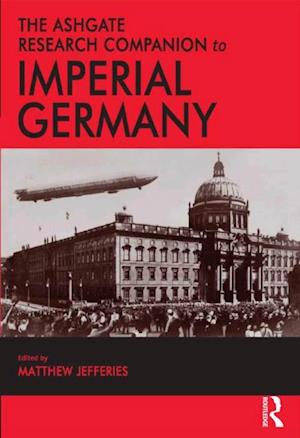 Ashgate Research Companion to Imperial Germany
