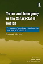 Terror and Insurgency in the Sahara-Sahel Region (THE INTERNATIONAL POLITICAL ECONOMY OF NEW REGIONALISMS SERIES)
