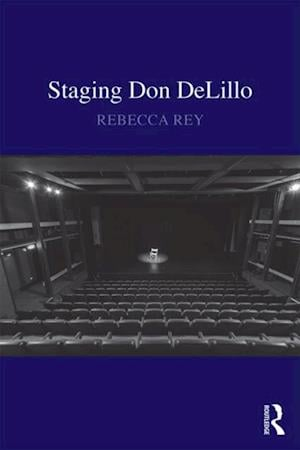Staging Don DeLillo