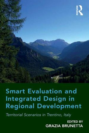Smart Evaluation and Integrated Design in Regional Development