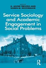 Service Sociology and Academic Engagement in Social Problems af A. Javier Trevino