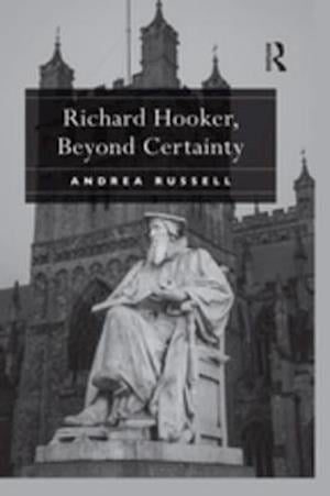 Richard Hooker, Beyond Certainty