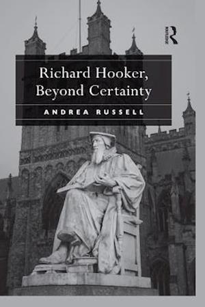 Richard Hooker, Beyond Certainty