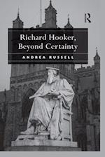 Richard Hooker, Beyond Certainty af Andrea Russell