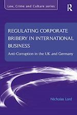 Regulating Corporate Bribery in International Business