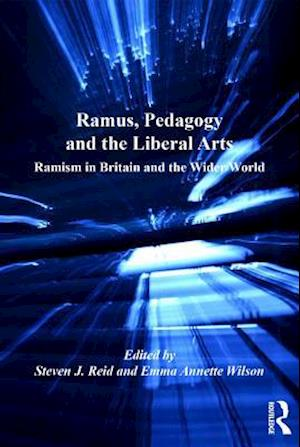 Ramus, Pedagogy and the Liberal Arts