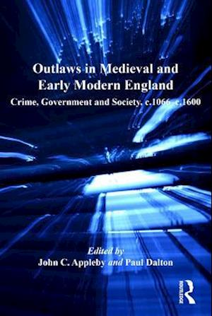 Outlaws in Medieval and Early Modern England