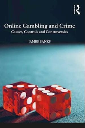 Online Gambling and Crime