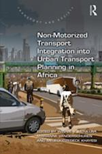 Non-Motorized Transport Integration into Urban Transport Planning in Africa (Transport and Society)