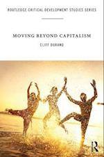 Moving Beyond Capitalism