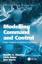 Modelling Command and Control (Human Factors in Defence)