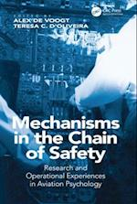 Mechanisms in the Chain of Safety