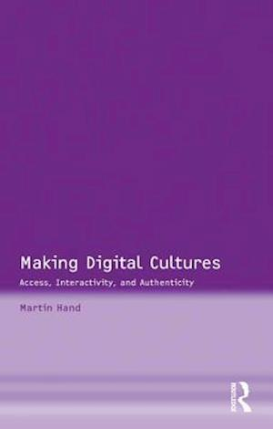 Making Digital Cultures