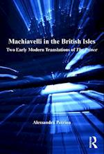 Machiavelli in the British Isles af Alessandra Petrina