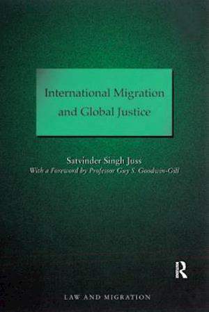 International Migration and Global Justice
