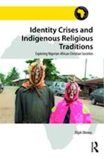 Identity Crises and Indigenous Religious Traditions