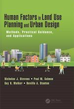 Human Factors in Land Use Planning and Urban Design (Human Factors and Socio Technical Systems)
