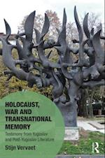 Holocaust, War and Transnational Memory (Memory Studies Global Constellations)