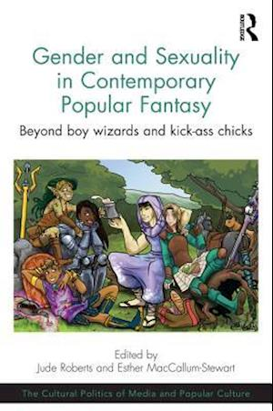 Gender and Sexuality in Contemporary Popular Fantasy