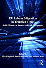 EU Labour Migration in Troubled Times