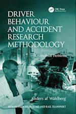 Driver Behaviour and Accident Research Methodology (Human Factors in Road And Rail Transport)