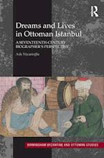 Dreams and Lives in Ottoman Istanbul af Asli Niyazioglu