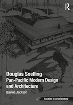 Douglas Snelling (Ashgate Studies in Architecture)
