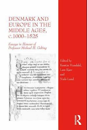Denmark and Europe in the Middle Ages, c.1000-1525