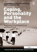 Coping, Personality and the Workplace (Psychological and Behavioural Aspects of Risk)