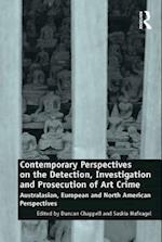 Contemporary Perspectives on the Detection, Investigation and Prosecution of Art Crime af Duncan Chappell