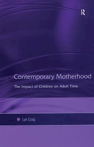Contemporary Motherhood