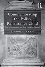 Commemorating the Polish Renaissance Child