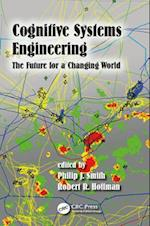 Cognitive Systems Engineering (Expertise: Research and Applications Series)