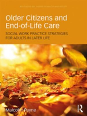 Older Citizens and End-of-Life Care af Malcolm Payne