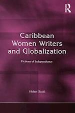 Caribbean Women Writers and Globalization af Helen C. Scott