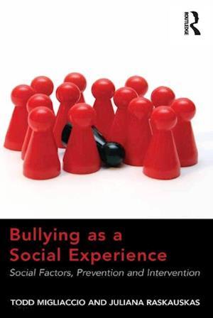 Bullying as a Social Experience