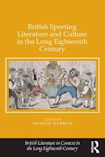 British Sporting Literature and Culture in the Long Eighteenth Century af Sharon Harrow