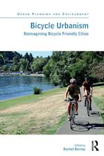 Bicycle Urbanism (Urban Planning and Environment)