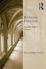 Beyond Fideism