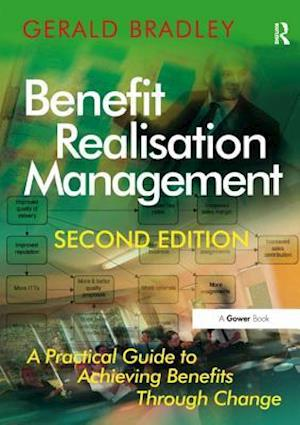 Benefit Realisation Management af Gerald Bradley