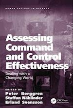 Assessing Command and Control Effectiveness (Human Factors in Defence)